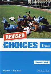 CHOICES FOR E CLASS STUDENT'S BOOK REVISED BURLINGTON