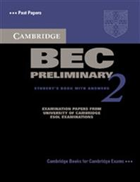 BEC PRELIMINARY 2 STUDENT'S BOOK WITH ANSWERS CAMBRIDGE