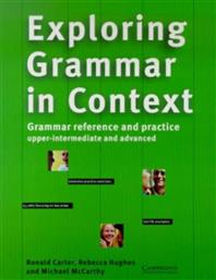 EXPLORING GRAMMAR IN CONTEXT UPPER-INTERMEDIATE /ADVANCED CAMBRIDGE