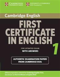 FIRST CERTIFICATE IN ENGLISH 1 STUDENT'S BOOK WITH ANSWERS 2008 CAMBRIDGE