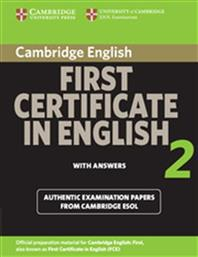FIRST CERTIFICATE IN ENGLISH 2 STUDENT'S BOOK WITH ANSWERS 2008 CAMBRIDGE