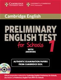 PRELIMINARY ENGLISH TEST 1 STUDENT'S BOOK FOR SCHOOLS WITH ANSWERS CAMBRIDGE