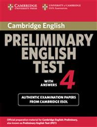 PRELIMINARY ENGLISH TEST 4 STUDENT'S BOOK WITH ANSWERS CAMBRIDGE