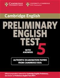 PRELIMINARY ENGLISH TEST 5 STUDENT'S BOOK WITH ANSWERS CAMBRIDGE