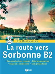 LA ROUTE VERS SORBONNE B2 (+ AUDIO CD) ΠΑΤΑΚΗΣ