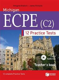MICHIGAN ECPE (C2). 12 PRACTICE TESTS - TEACHER'S BOOK ΠΑΤΑΚΗΣ