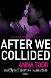 AFTER 2: AFTER WE COLLIDED PB SIMON & SCHUSTER