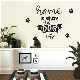 AΥΤΟΚΟΛΛΗΤΟ ΤΟΙΧΟΥ HOME IS WHERE THE DOG IS STICKY