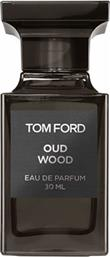 PRIVATE BLEND OUD WOOD EAU DE PARFUM 30ML TOM FORD